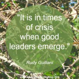 """It is in times of crisis that good leaders emerge"" - Rudy Guiliani"