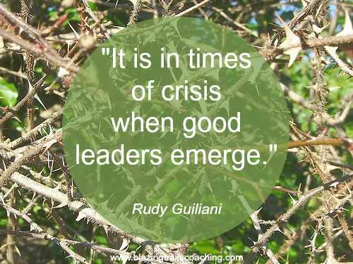 """""""It is in times of crisis that good leaders emerge"""" - Rudy Guiliani"""